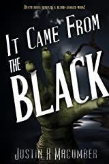 It Came From The Black
