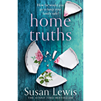Home Truths: The gripping and suspenseful new novel from the Sunday Times bestselling author ofOne Minute Later