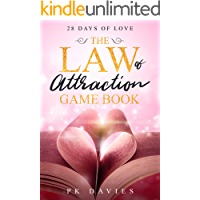 The Law of Attraction Game Book: 28 Days of Love: SPARK Your Self Worth With Daily Inspiration. IGNITE Your Self Esteem and Self Confidence With FUN! (Joyful Life Mastery Book 1)