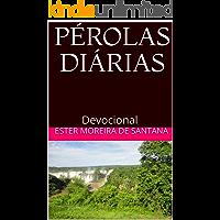 PÉROLAS DIÁRIAS: Devocional (Pérola Diária Livro 1)