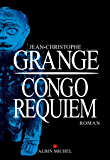 Congo Requiem (LITT.GENERALE) (French Edition)