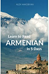 Learn to Read Armenian in 5 Days Kindle Edition