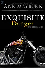 Exquisite Danger (Iron Horse MC Book 2) Kindle Edition