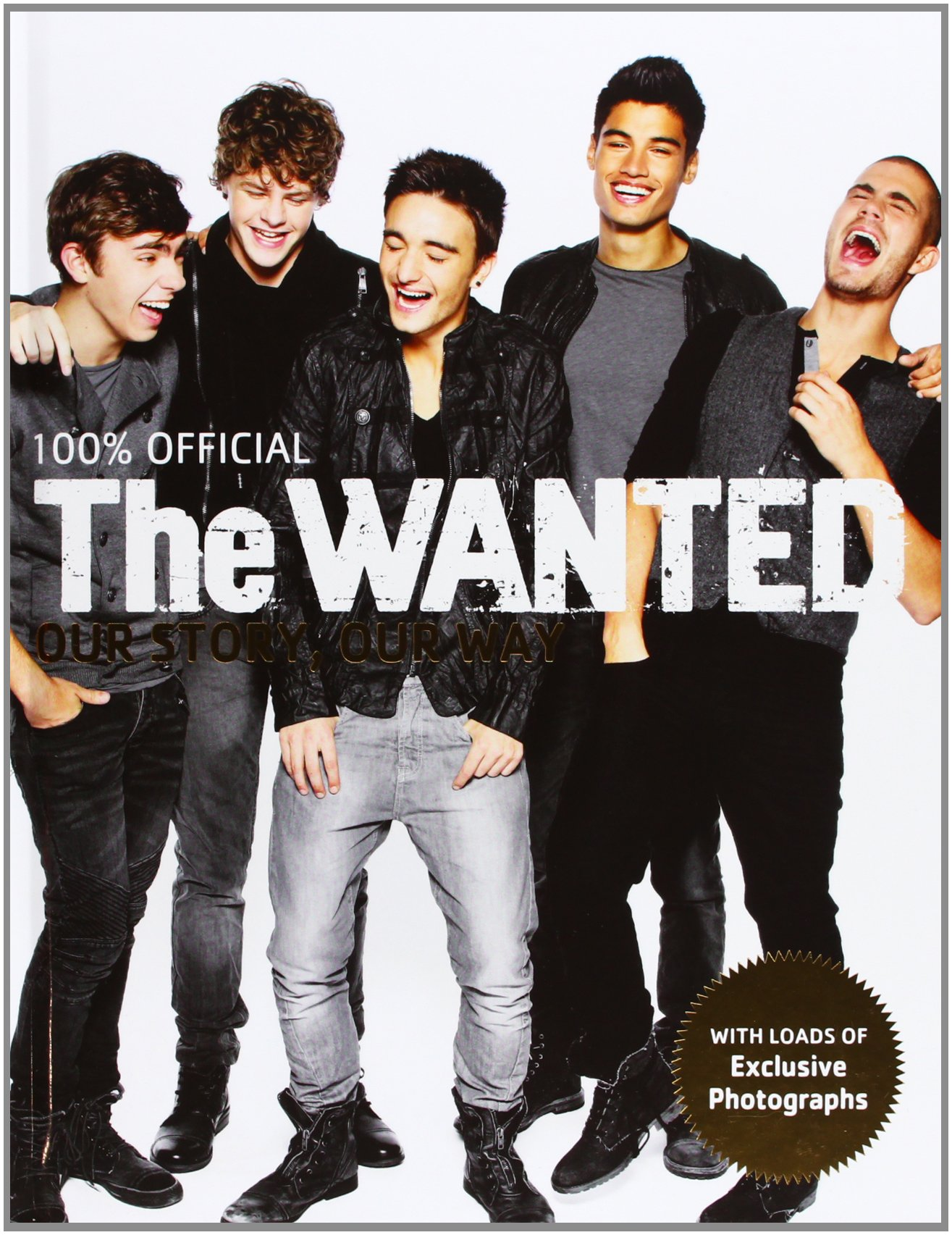 Amazon.com: The Wanted: 100% Official: Our Story, Our Way (9780752227535): The  Wanted: Books