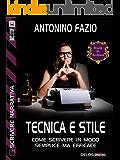 Tecnica e stile (Scuola di scrittura Scrivere narrativa)