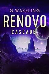RENOVO Cascade Kindle Edition