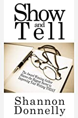 Show & Tell: Secrets to Improve Your Writing (Fiction for Fun Book 1) Kindle Edition