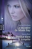 Le mystère de Moon Bay - Perdue dans la tempête (Harlequin Black Rose)