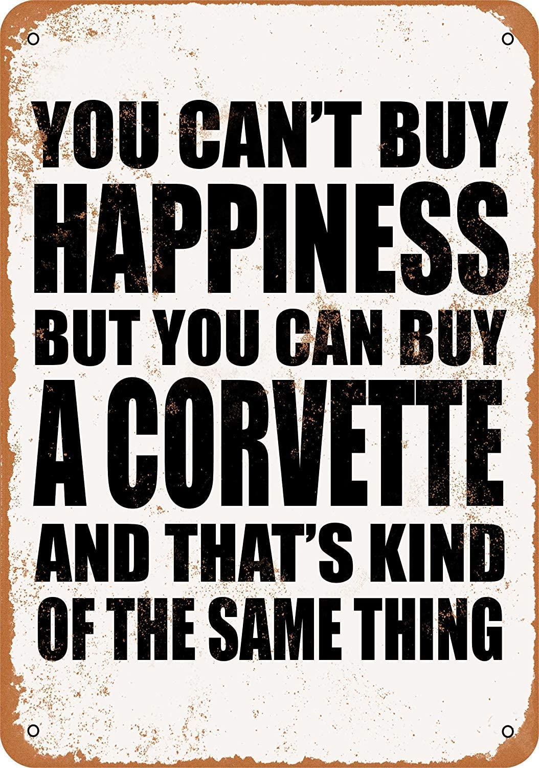 Anwei Signs 8 x 12 Tin Sign - You Can't Buy Happiness But You Can Buy a Corvette - Metal Sign Vintage Look Garage Man Cave Retro Wall Decor