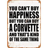 Anwei Signs 8 x 12 Tin Sign - You Can't Buy Happiness But You Can Buy a Corvette - Metal Sign Vintage Look Garage Man Cave Re