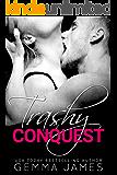 Trashy Conquest (Trashy Affair Book 2) (English Edition)