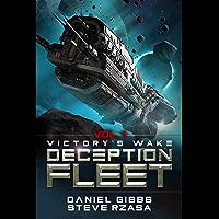 Victory's Wake (Deception Fleet Book 1)
