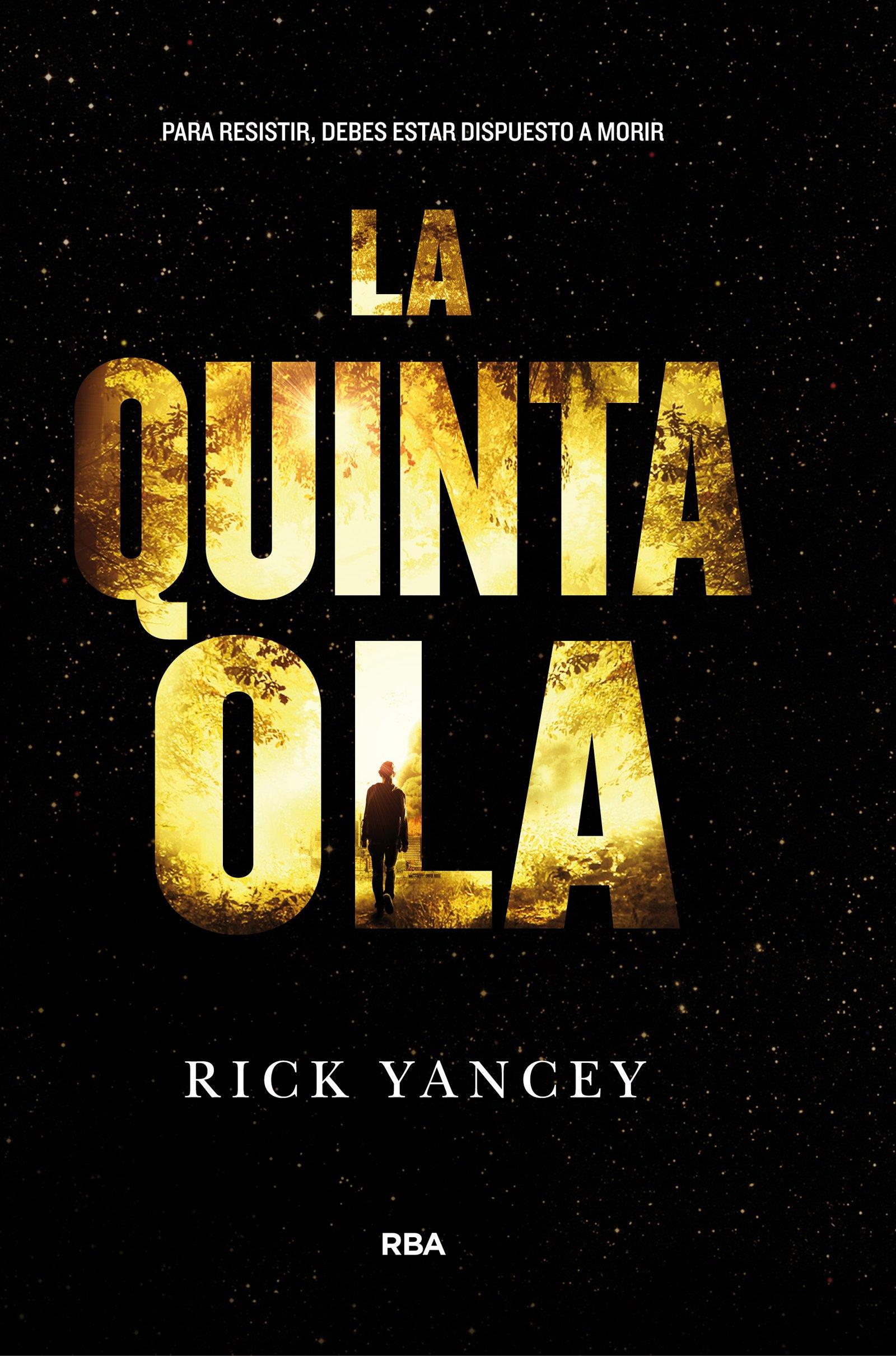 Amazon.com: La Quinta Ola (Spanish Edition) (9788427204225): Rick Yancey, Richard Yancey, Molino-RBA: Books