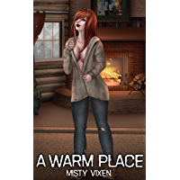 A Warm Place - A Post-Apocalyptic Men's Adventure