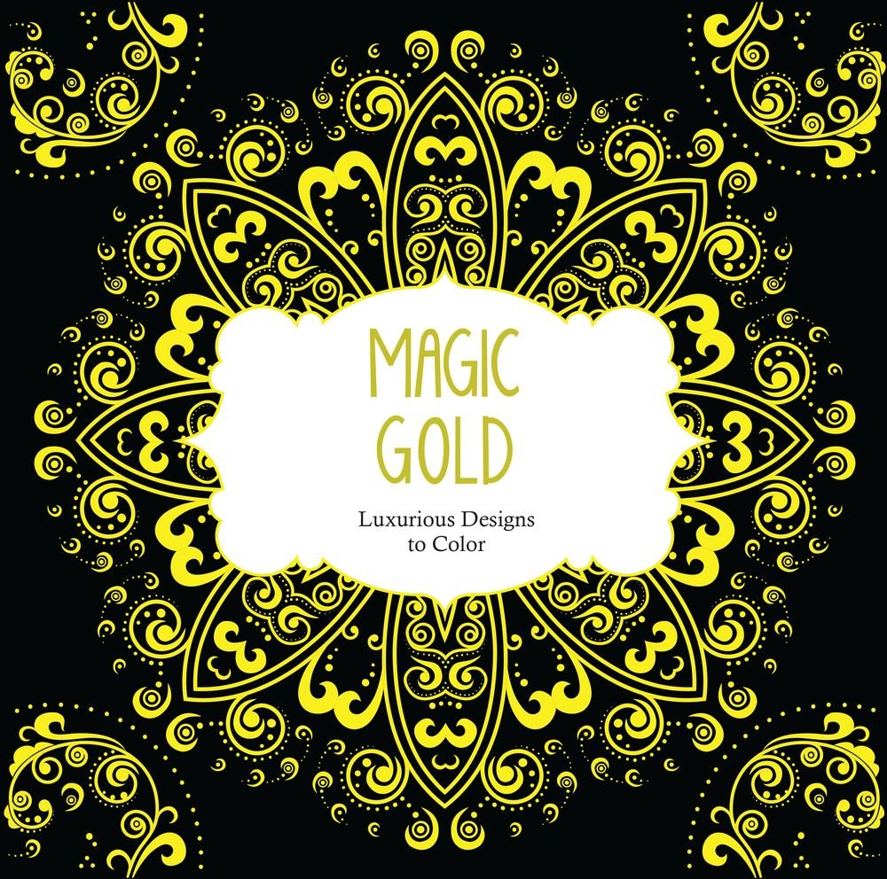 A fun magic coloring book amazon - Amazon Com Magic Gold Luxurious Designs To Color Color Magic 9781438008479 Arsedition Books