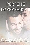 Perfette imperfezioni