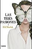 Las tres pasiones
