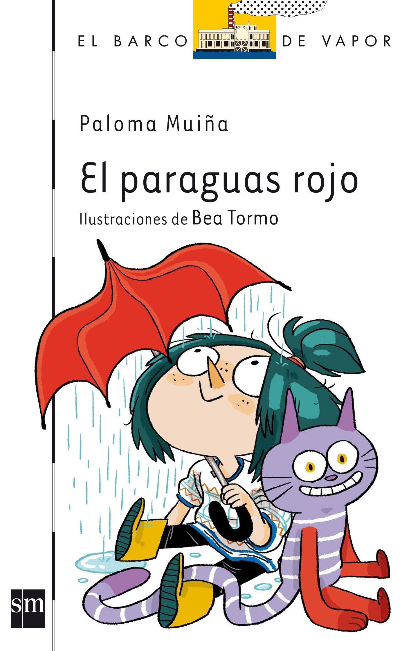 El paraguas rojo (El Barco de Vapor Blanca, Band 139) (Spanisch)  Taschenbuch – 1. März 2014