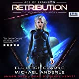 Retribution: Age of Expansion: A Kurtherian Gambit Series (The Ascension Myth, Book 6)