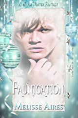 Faunication (A Warm Winter Fantasy Book 1) Kindle Edition