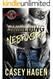 Shielding Nebraska (Special Forces: Operation Alpha) (Fierce Protectors Book 1)