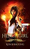 Henchgirl (Dakota Kekoa Book 1)