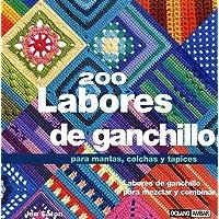200 Labores De Ganchillo Para Mantas, Colchas Y Tapices (Tiempo Libre) (Spanish