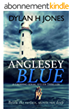 Anglesey Blue: a gripping serial killer thriller (English Edition)