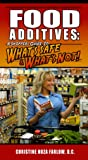 Food Additives: A Shopper's Guide To What's Safe