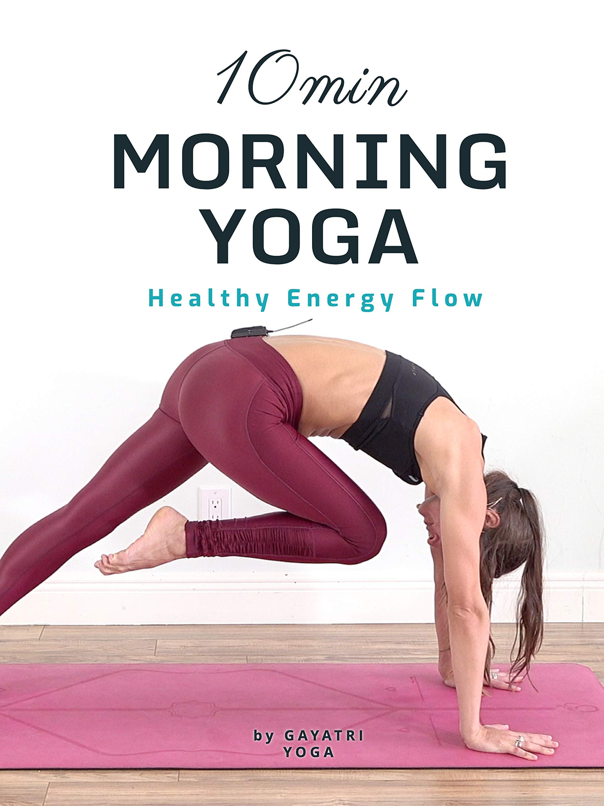 10 Min Morning Yoga | Healthy Energy Flow | Gayatri Yoga