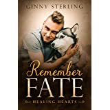 Remember Fate: A Second Chance Military Romance (Healing Hearts)