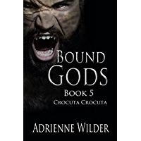 Bound Gods: Crocuta Crocuta (English Edition)