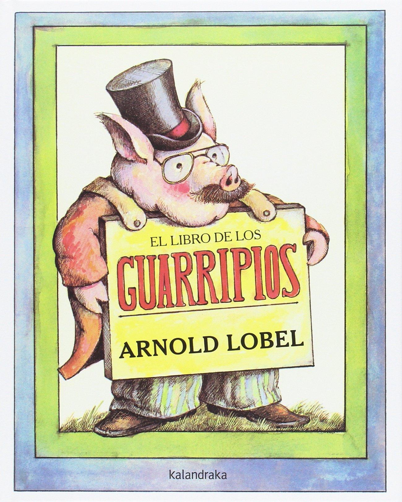 El libro de los guarripios (libros para soñar): Amazon.es: Lobel ...