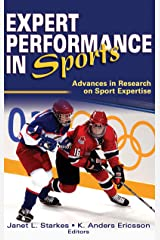 Expert Performance in Sports: Advances in Research on Sport Expertise Hardcover