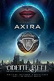 Axira Episode One: A Galactic Coalition Academy Series