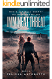 Imminent Threat: A Young Adult Post-Apocalyptic Dystopian Series (The Separation Trilogy Book 1)