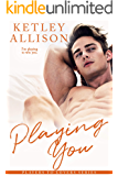 Playing You: A Rockstar Romance (Players to Lovers Book 4)
