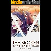 The Broken Take Their Time
