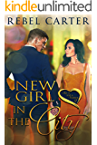 New Girl In The City: Older Woman Younger Man Romance (Age Is Just A Number Book 2)