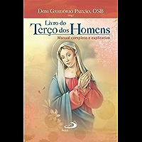 Livro do terço dos homens (Novenas e orações)