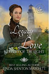 Legacy of Love (Keepers of the Light Book 10) Kindle Edition