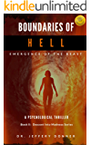 Boundaries of Hell: Emergence of the Beast (Descent into Madness Book 2)