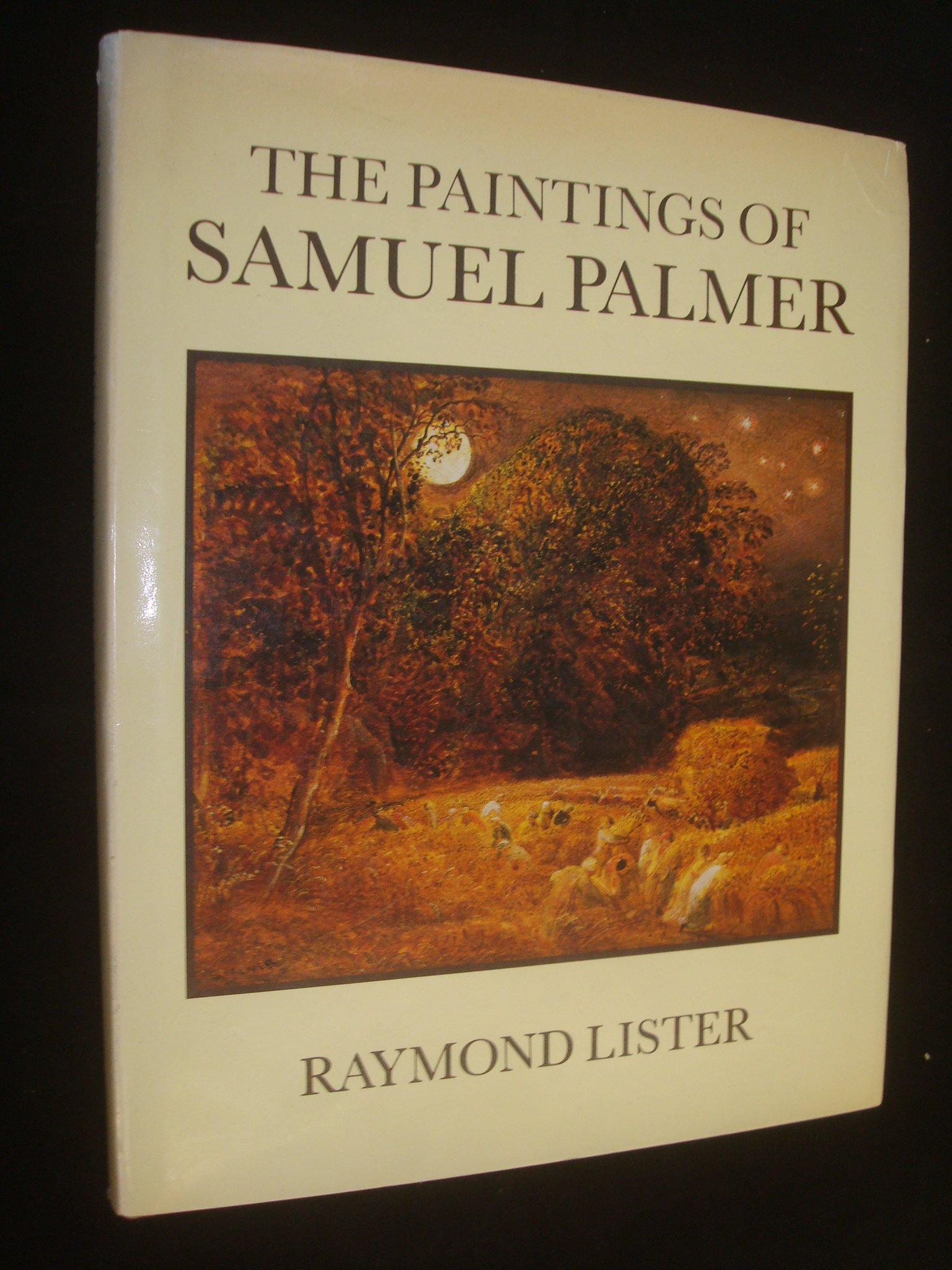 The Paintings Of Samuel Palmer: Amazon: Raymond Lister:  9780521267601: Books