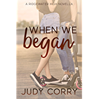 When We Began (Ridgewater High Romance Book 0) (English Edition)