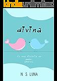 Divina (Spanish Edition)