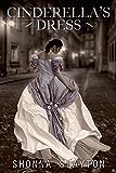 Cinderella's Dress (Entangled Teen)