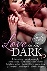 Love in the Dark: 12 Book Boxed Set Kindle Edition