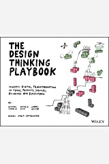 The Design Thinking Playbook: Mindful Digital Transformation of Teams, Products, Services, Businesses and Ecosystems Kindle Edition