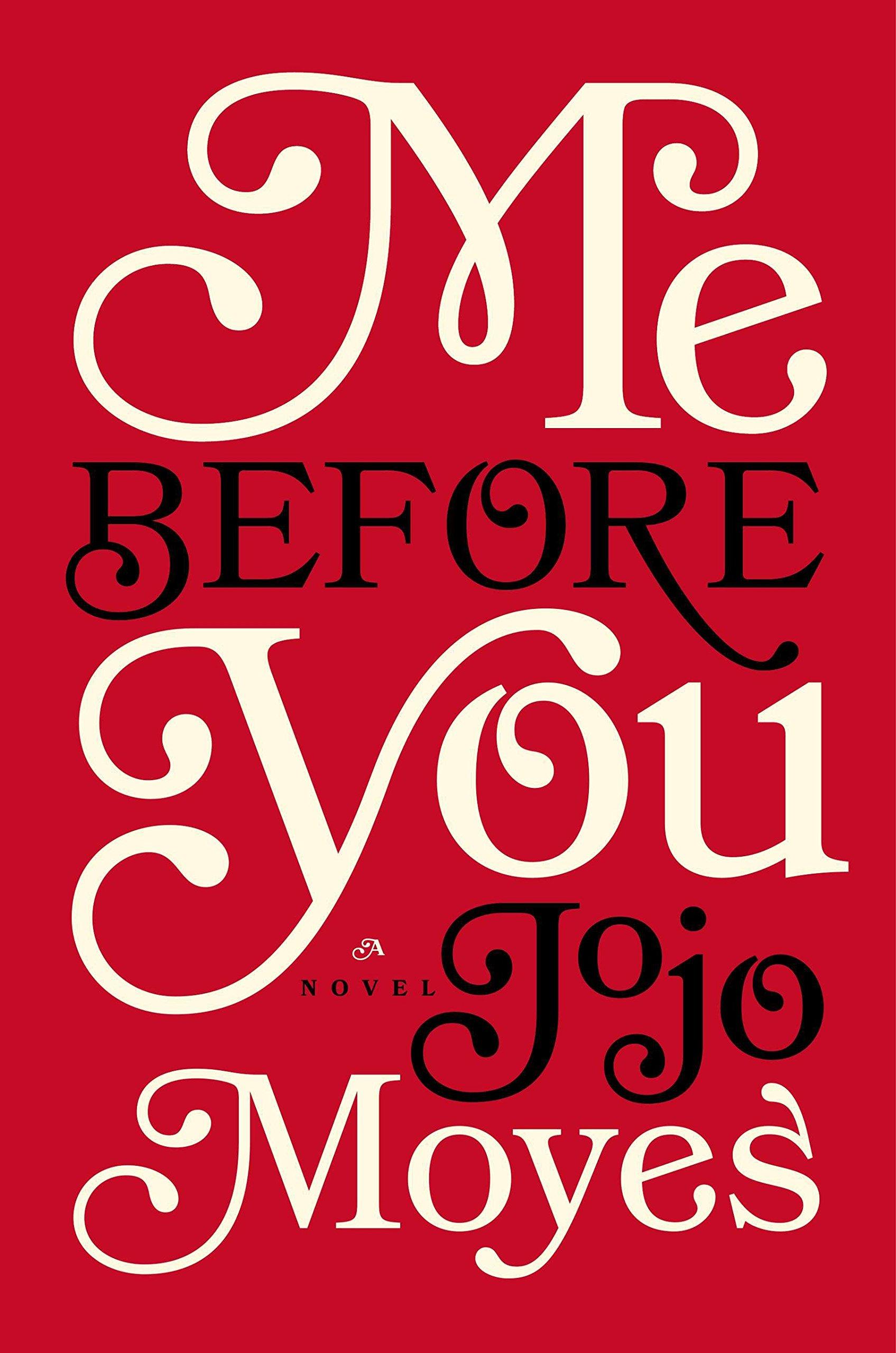 Me Before You (Me Before You Trilogy): Amazon.es: Jojo Moyes ...