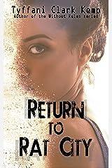 Return to Rat City Kindle Edition